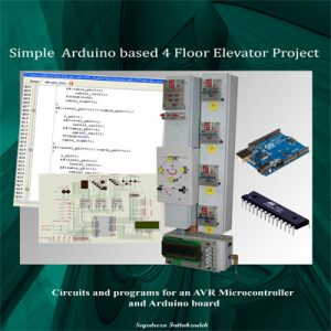 Simple Arduino based 4 Floor Elevator Project