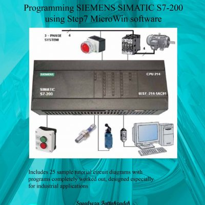 Programming SIEMENS SIMATIC S7-200 PLCs using Step7-Micro/Win software