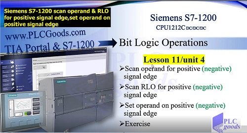 Siemens S7-1200 RLO for positive signal edge,set operand on positive signal edge Lesson 11